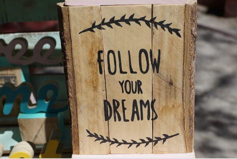 Gesehen auf Ibiza Follow Your dreams