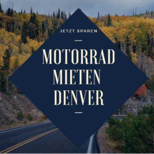 Denver Motorrad mieten Beitragsbild