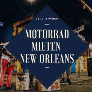 New Orleans Motorrad mieten Beitragsbild